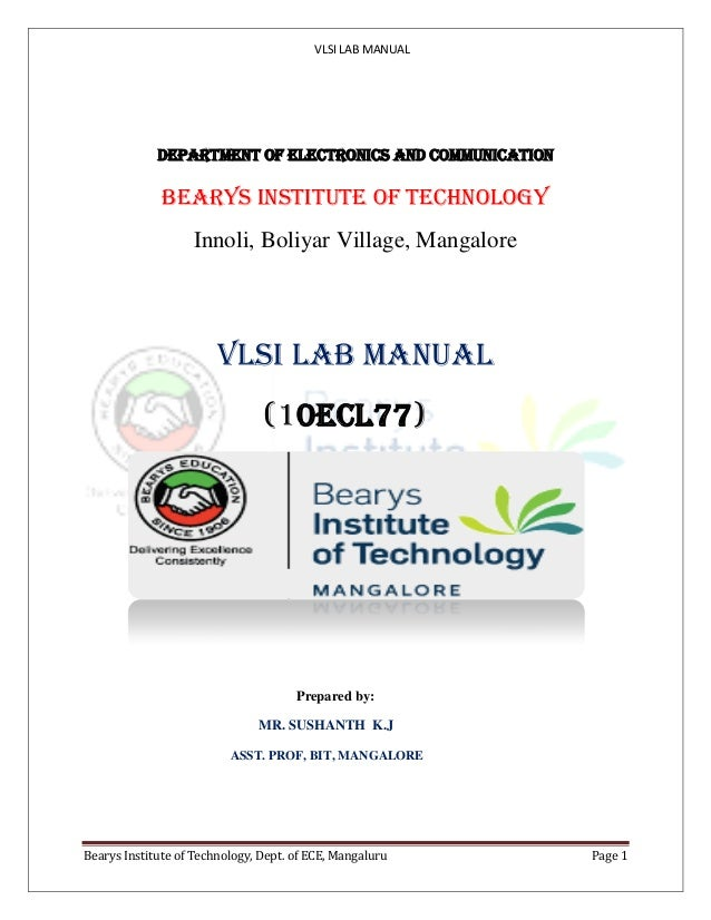 VLSI LAB MANUAL Bearys Institute of Technology, Dept. of ECE, Mangaluru Page 1 DEPARTMENT OF ELECTRONICS AND COMMUNICATION...