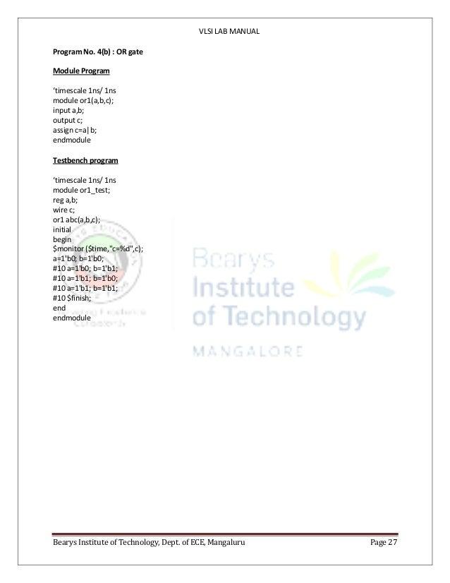 VLSI LAB MANUAL Bearys Institute of Technology, Dept. of ECE, Mangaluru Page 27 Program No. 4(b) : OR gate Module Program ...