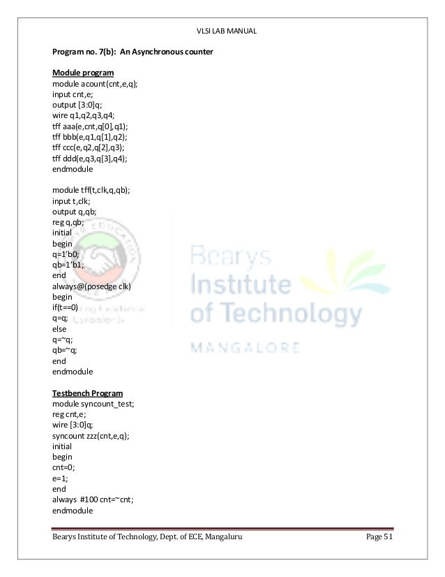 VLSI LAB MANUAL Bearys Institute of Technology, Dept. of ECE, Mangaluru Page 51 Program no. 7(b): An Asynchronous counter ...