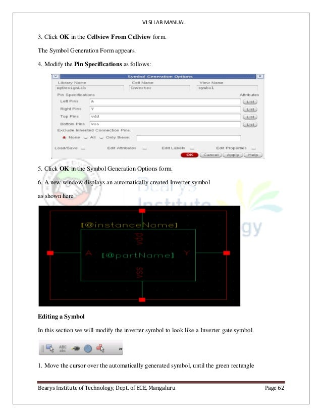 VLSI LAB MANUAL Bearys Institute of Technology, Dept. of ECE, Mangaluru Page 62 3. Click OK in the Cellview From Cellview ...