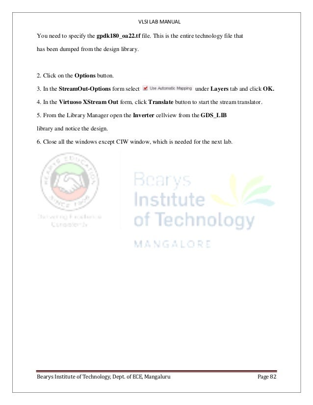 VLSI LAB MANUAL Bearys Institute of Technology, Dept. of ECE, Mangaluru Page 82 You need to specify the gpdk180_oa22.tf fi...