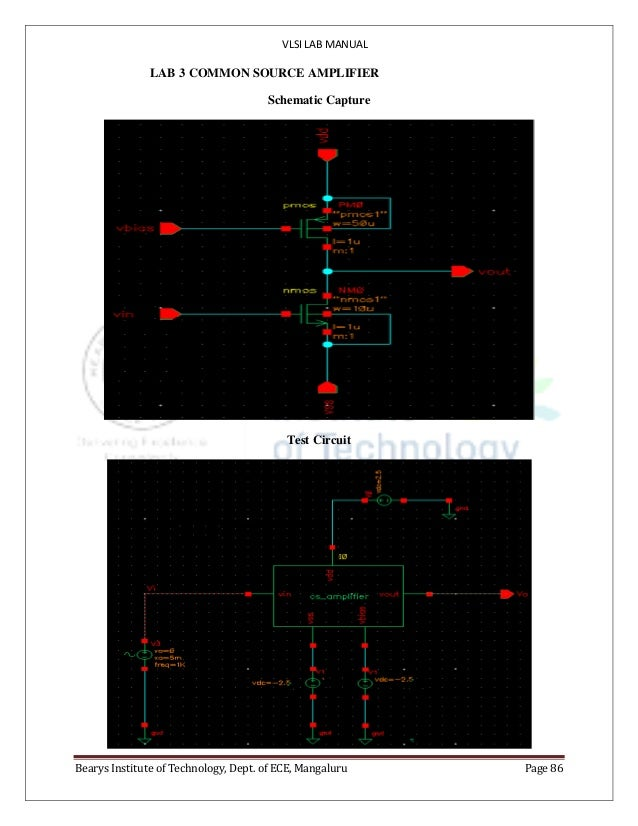 VLSI LAB MANUAL Bearys Institute of Technology, Dept. of ECE, Mangaluru Page 86 LAB 3 COMMON SOURCE AMPLIFIER Schematic Ca...