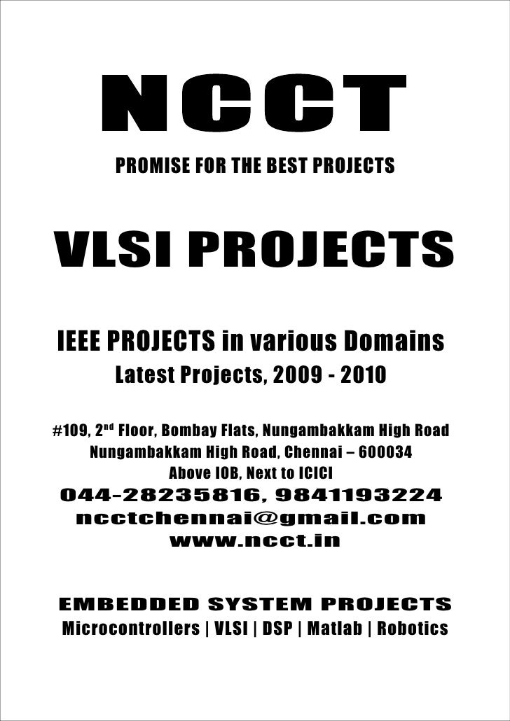 Vlsi Project Titles, 2009 2010 Ncct Final Year Projects