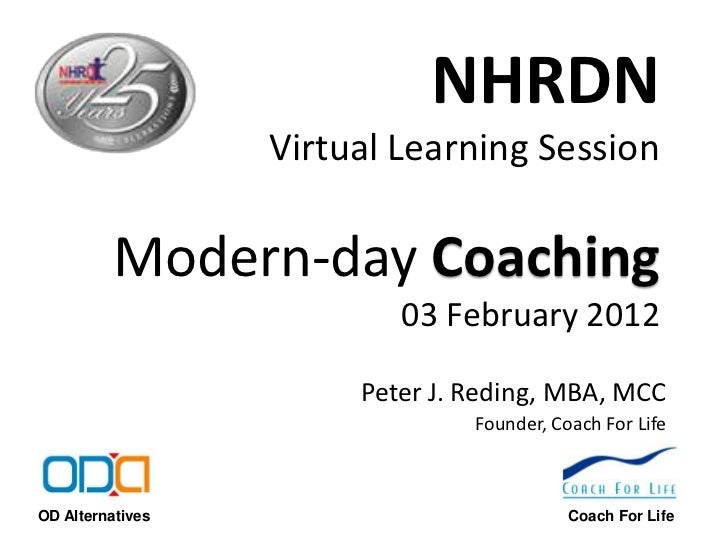 NHRDN                  Virtual Learning Session          Modern-day Coaching                          03 February 2012    ...