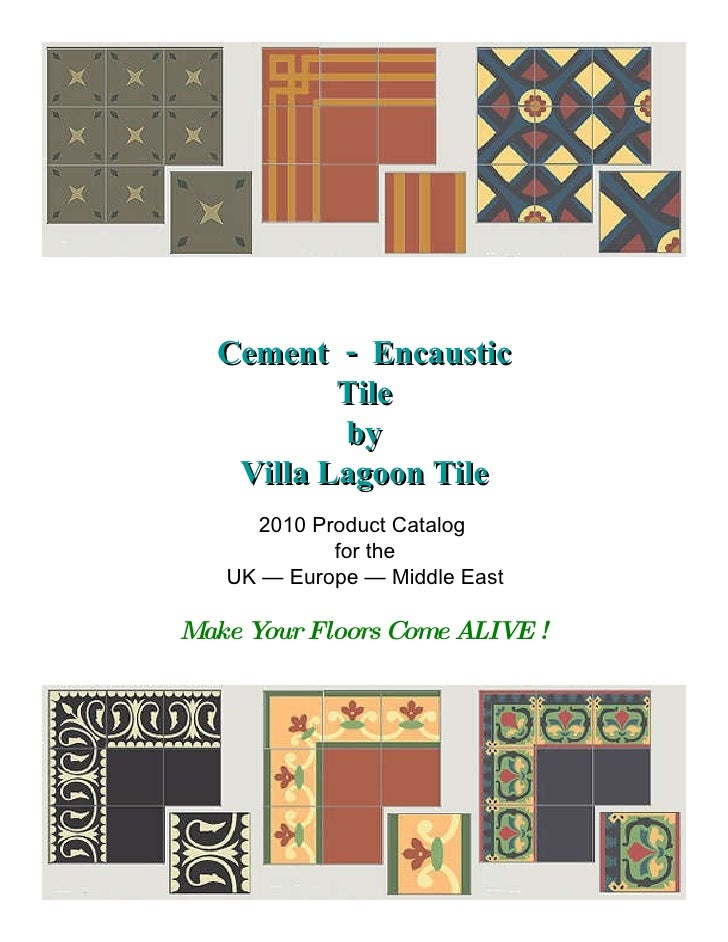 Cement  -  Encaustic Tile by Villa Lagoon Tile 2010 Product Catalog  for the UK — Europe — Middle East Make Your Floors Co...