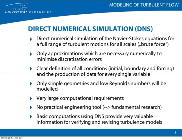 Modeling of turbulent flow - Direct energie simulation ...