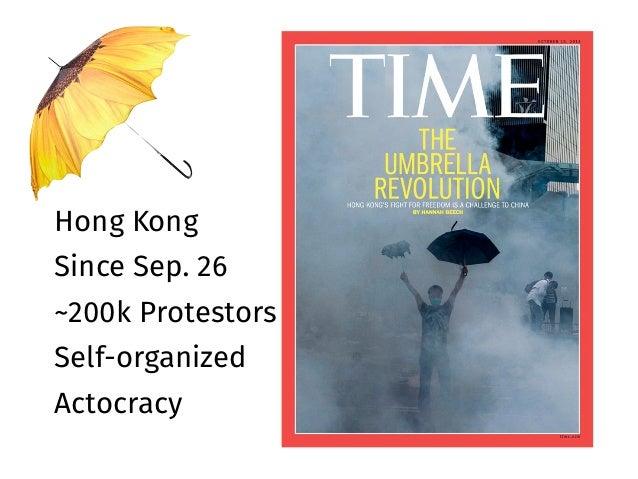 Hong Kong Since Sep. 26 ~200k Protestors Self-organized Actocracy