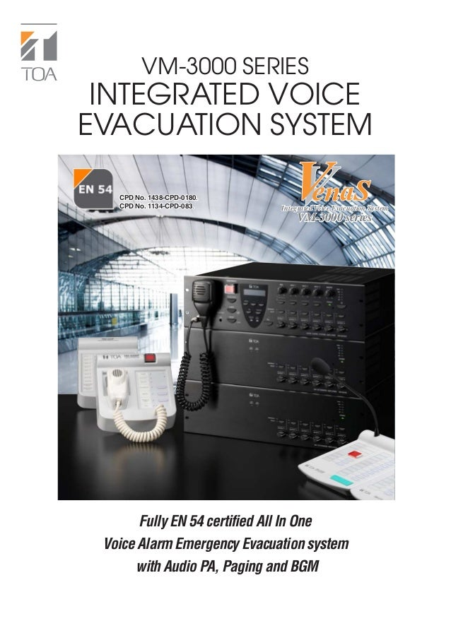 VM-3000 SERIES INTEGRATED VOICEEVACUATION SYSTEM   CPD No. 1438-CPD-0180.   CPD No. 1134-CPD-083.     Integrated Voice Eva...
