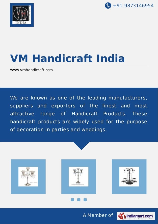 +91-9873146954 A Member of VM Handicraft India www.vmhandicraft.com We are known as one of the leading manufacturers, supp...