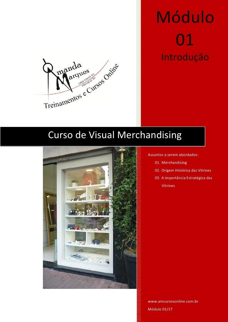 Módulo                          01                            IntroduçãoCurso de Visual Merchandising                     ...
