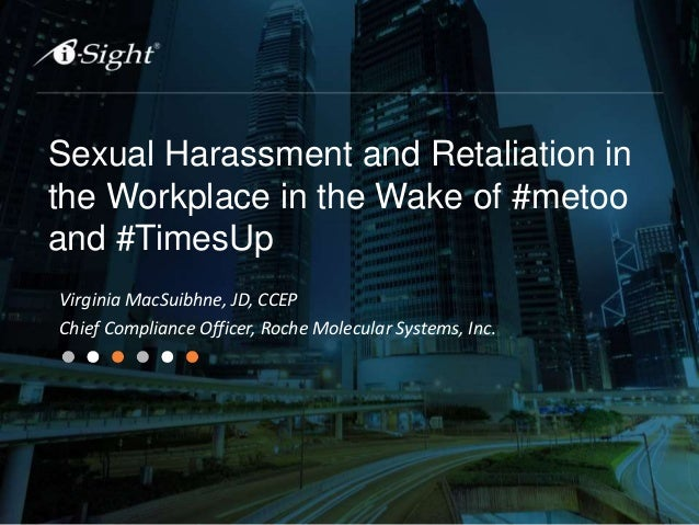Sexual Harassment and Retaliation in the Workplace in the