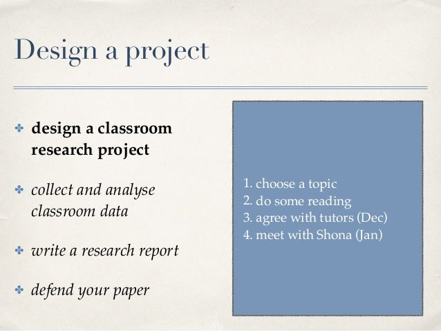 Classroom Action Research Design ~ Research project possibilities and requirements