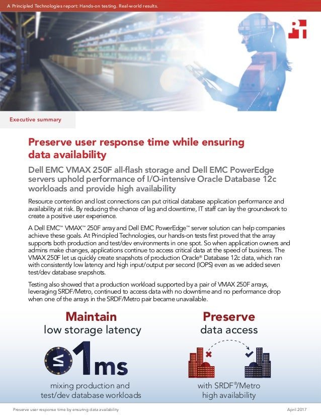 Preserve user response time by ensuring data availability April 2017 low storage latency Maintain mixing production and te...