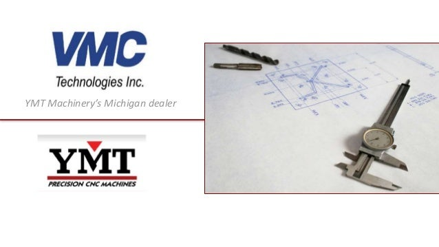 YMT Machinery's Michigan dealer