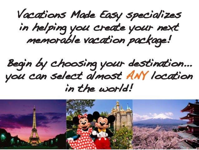 Vacations Made Easy Overview Slide 2