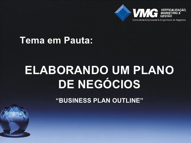 VMG - Palestra de Plano De Negócios Slide 2