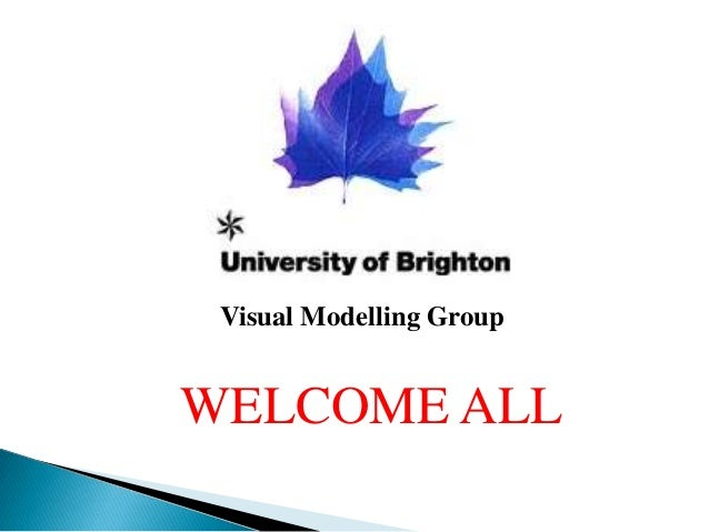 Visual Modelling GroupWELCOME ALL