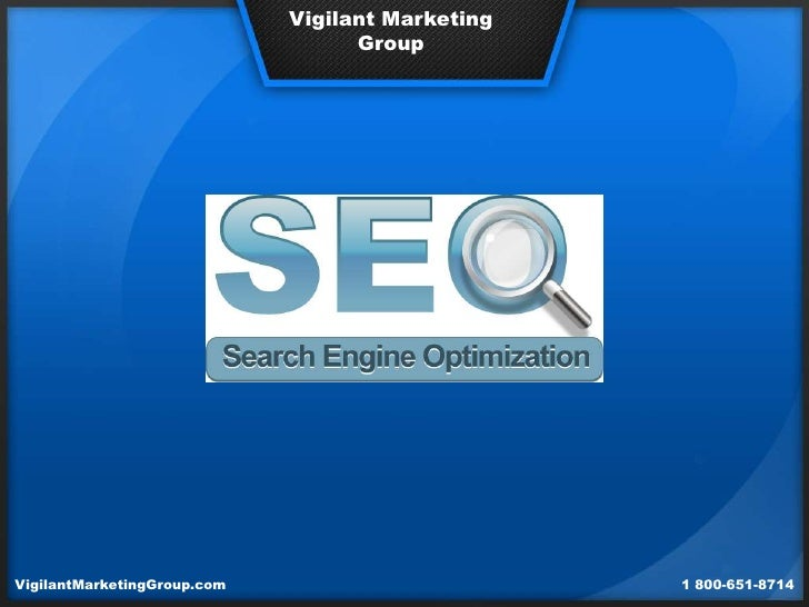 Vigilant Marketing                                   GroupVigilantMarketingGroup.com                        1 800-651-8714