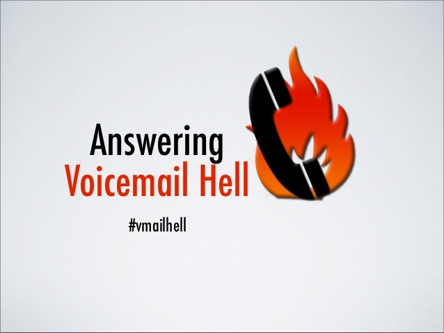 AnsweringVoicemail Hell    #vmailhell