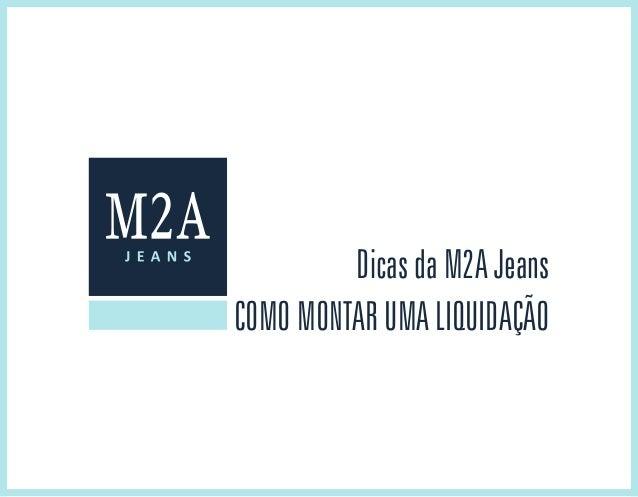 Como montar uma liquidação Dicas da M2A Jeans