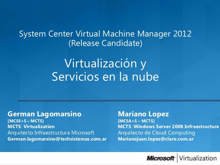 System Center Virtual Machine Manager 2012                (Release Candidate)                    Virtualización y         ...