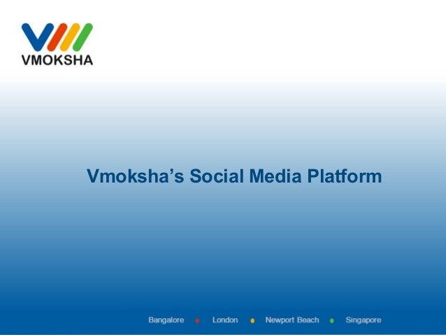 Vmoksha's Social Media Platform