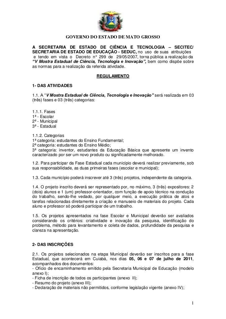 GOVERNO DO ESTADO DE MATO GROSSOA SECRETARIA DE ESTADO DE CIÊNCIA E TECNOLOGIA – SECITEC/SECRETARIA DE ESTADO DE EDUCAÇÃO ...