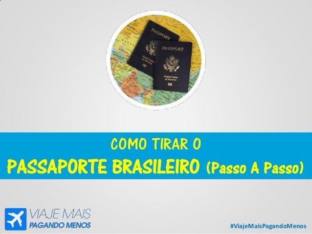 #ViajeMaisPagandoMenos COMO TIRAR O PASSAPORTE BRASILEIRO (Passo A Passo)
