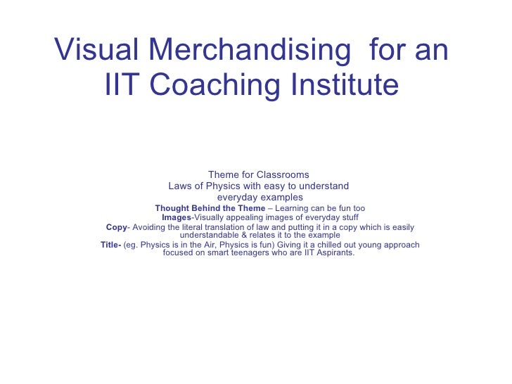 Visual Merchandising  for an IIT Coaching Institute Theme for Classrooms  Laws of Physics with easy to understand  everyda...