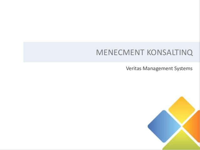MENECMENT KONSALTINQ      Veritas Management Systems