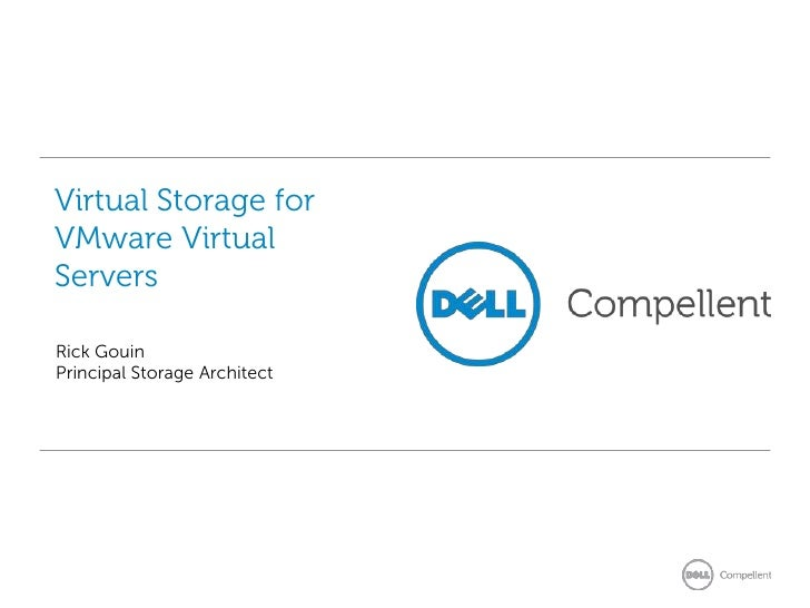 Dell Compellent: VMware vSphere 5 x and Integration