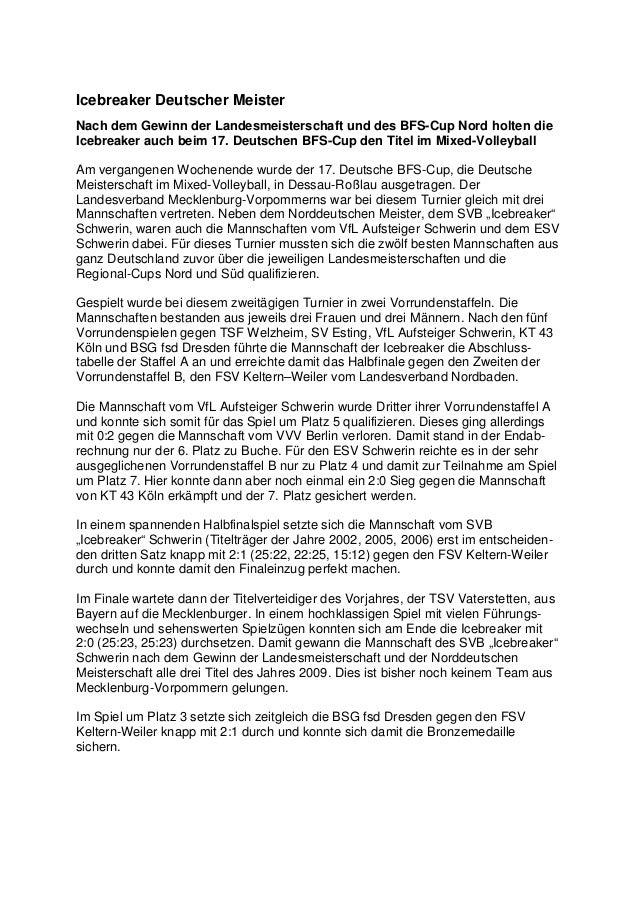 Icebreaker Deutscher MeisterNach dem Gewinn der Landesmeisterschaft und des BFS-Cup Nord holten dieIcebreaker auch beim 17...