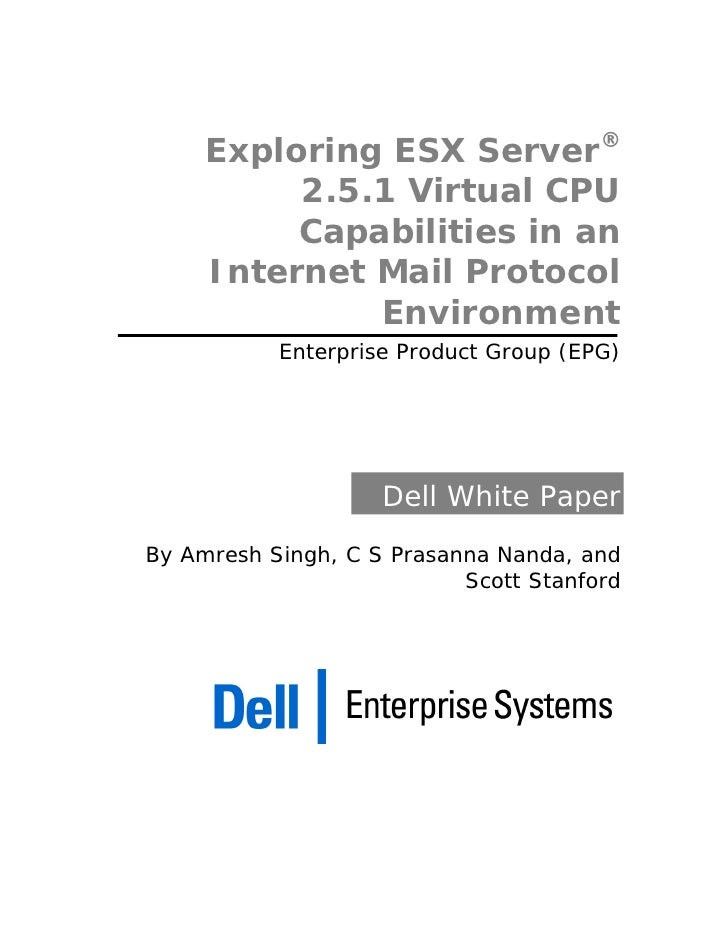 ®      Exploring ESX Server           2.5.1 Virtual CPU           Capabilities in an      Internet Mail Protocol          ...