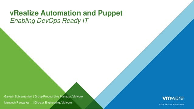 PuppetConf 2017: vRealize Automation and Puppet: Enabling