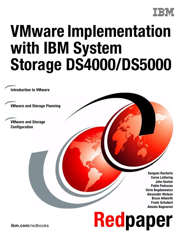 Front coverVMware Implementationwith IBM SystemStorage DS4000/DS5000Introduction to VMwareVMware and Storage PlanningVMwar...