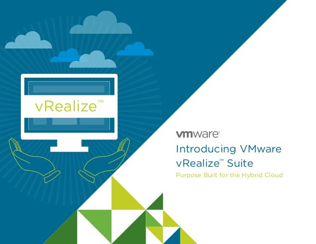 Introducing VMware vRealize Suite - Purpose Built for the Hybrid Clou…