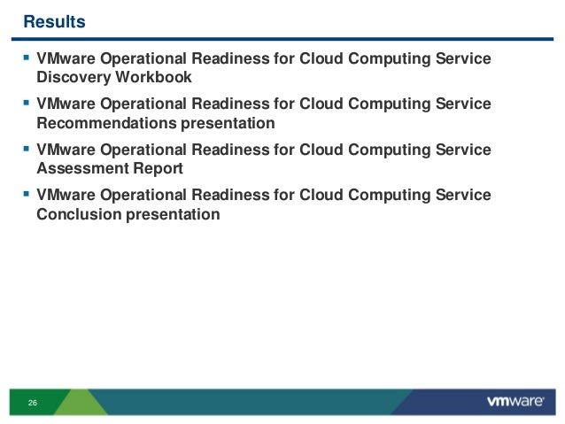 26 Results  VMware Operational Readiness for Cloud Computing Service Discovery Workbook  VMware Operational Readiness fo...