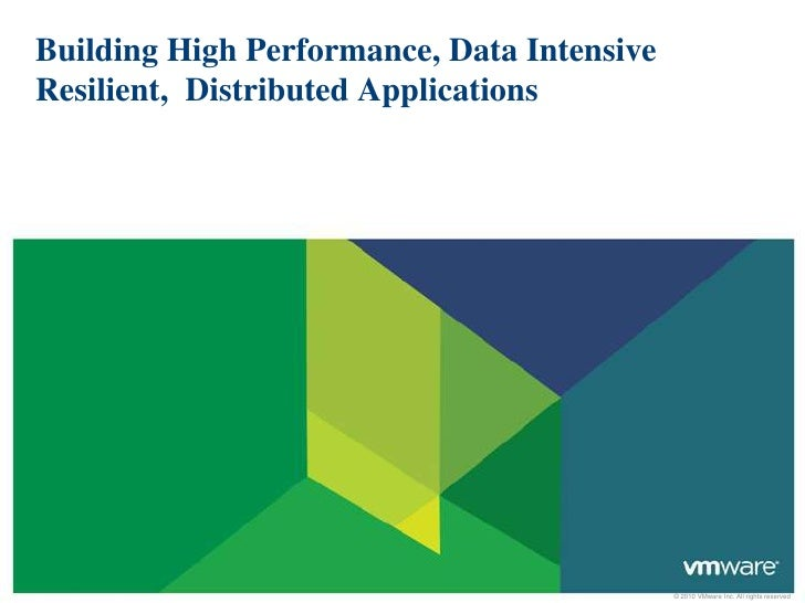 Building High Performance, Data Intensive Resilient,  Distributed Applications<br />