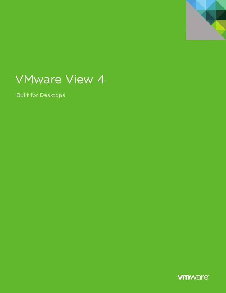 VMware View 4 Built for Desktops