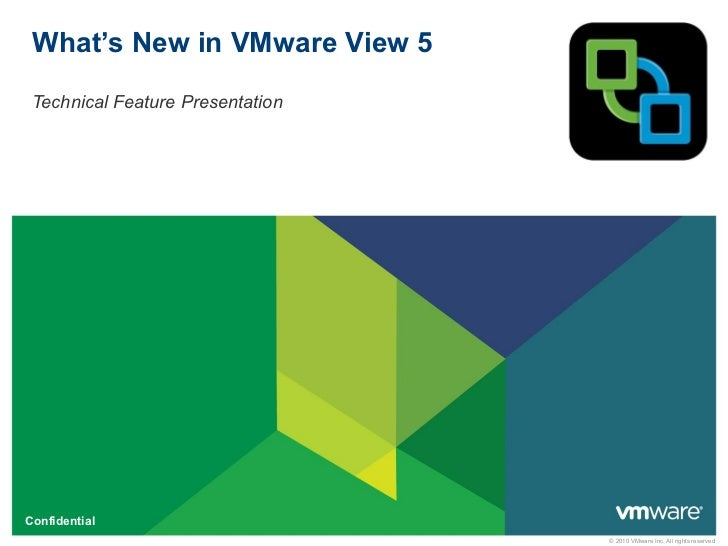 What's New in VMware View 5 Technical Feature Presentation