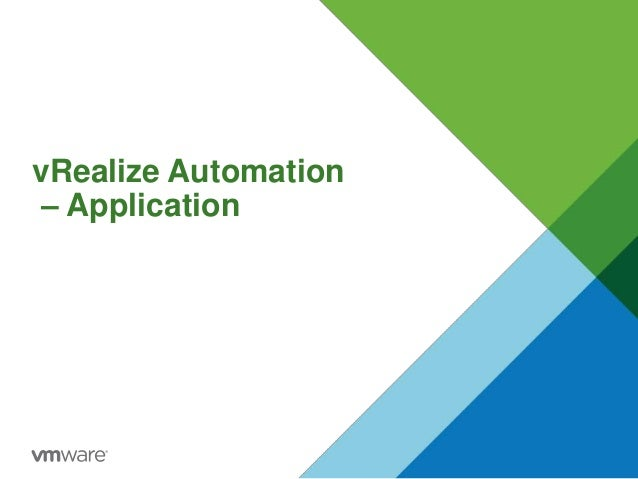 vRealize Automation – Application