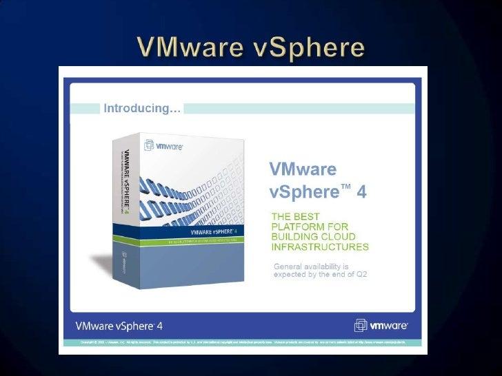 •   VMware ESX 3.5      VMware ESX 4.0 •   VMware ESXi3.5      VMware ESXi4.0 •   vCenterServer 2.5   vCenterServer 4.0