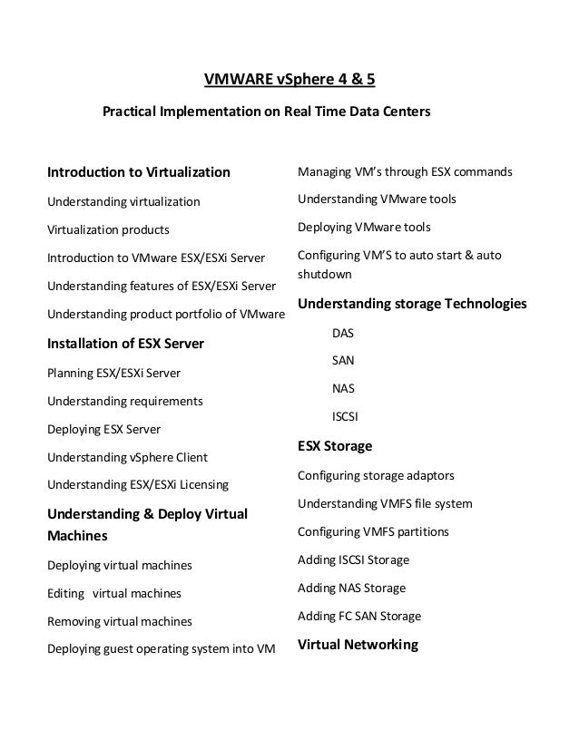 VMWARE vSphere 4 & 5 Practical Implementation on Real Time Data Centers  Introduction to Virtualization  Managing VM's thr...
