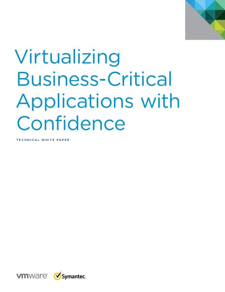 VirtualizingBusiness-CriticalApplications withConfidenceTec h n i c a l W h iTe Pa P e R