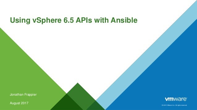 Using vSphere 6 5 APIs with Ansible