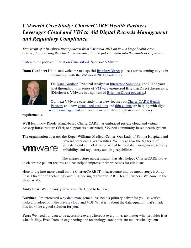 VMworld Case Study: CharterCARE Health PartnersLeverages Cloud and VDI to Aid Digital Records Managementand Regulatory Com...
