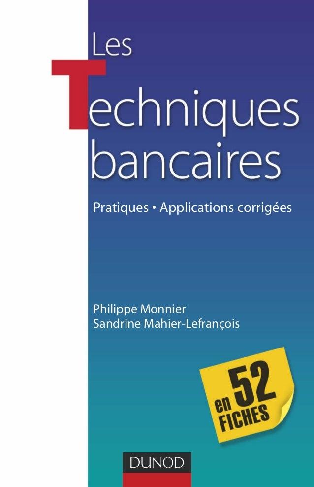 Pratiques • Applications corrigées  Philippe Monnier  Sandrine Mahier-Lefrançois