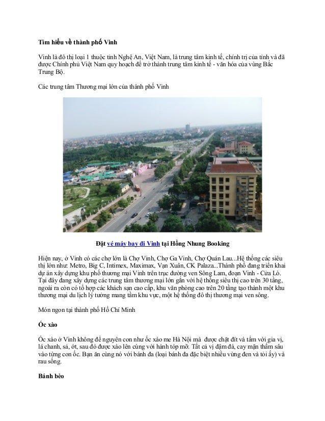 Tìm hiểu về thành phố Vinh Vinh là đô thị loại 1 thuộc tỉnh Nghệ An, Việt Nam, là trung tâm kinh tế, chính trị của tỉnh và...