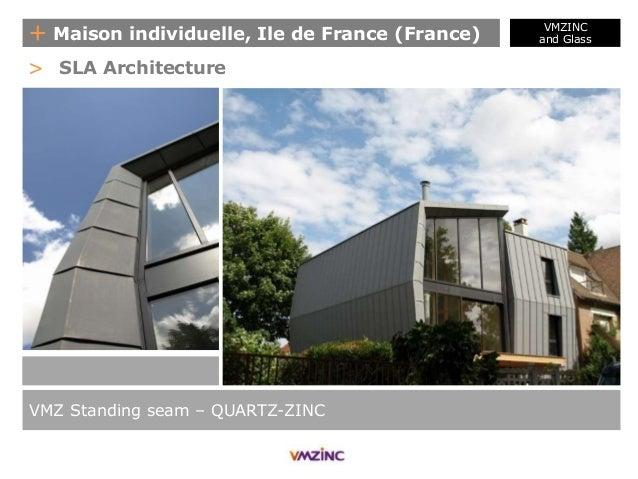 VMZINC And Glass - Maison individuelle ile de france