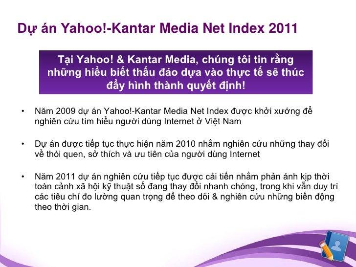 VN Net Index 2011 - Yahoo & Kantar Media Slide 2